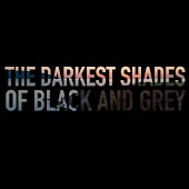 The Darkest Shades of Black and Grey