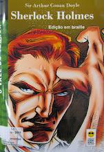 Photo: Sherlock Holmes Doyle, Arthur Conan  Localização: Braille F D784s  Edição Braille