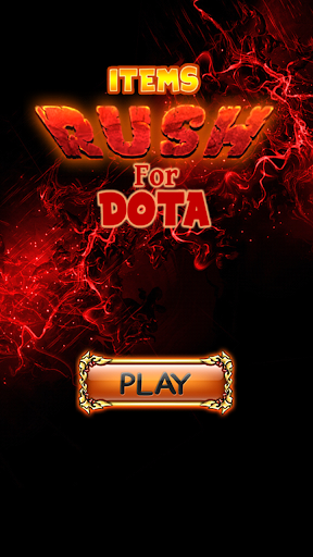 Items Rush for Dota