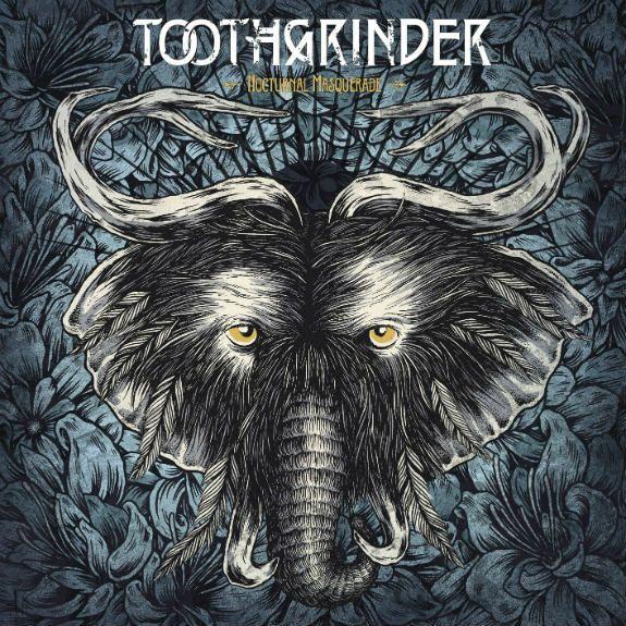 Toothgrinder - Noctural Masquerade (2016)