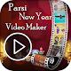 Nowruz Video Maker 2018 : Parsi New Year Video APK
