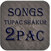 2PAC -Songs&More-