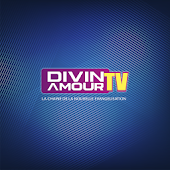 Divin Amour TV