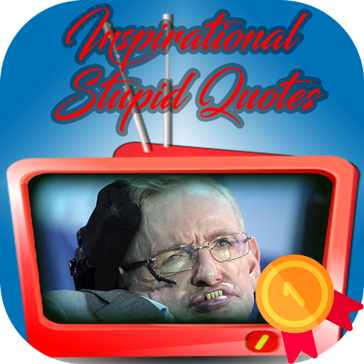 Stephen Hawking Inspirational And Stupid Quotes Apps Op