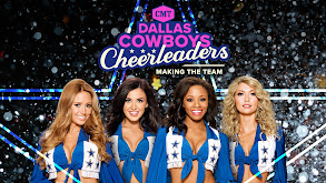 Dallas Cowboys Cheerleaders: Making the Team thumbnail