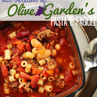 Olive Garden Pasta E Fagioli Soup.