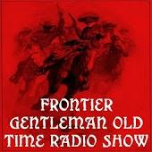 Frontier Gentleman Radio Show