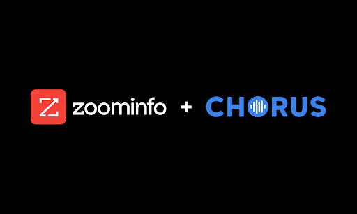 ZoomInfo Acquires Chorus.ai to Deliver Conversation Intelligence through its Modern Go-To-Market Platform