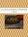 2015 HALLOWEEN  COOKBOOK .. No.9!