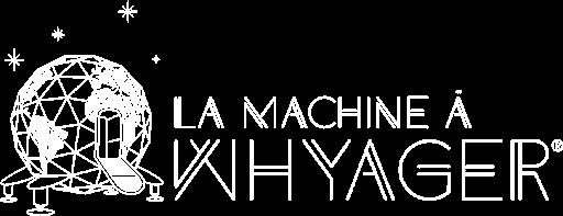 Logo La Machine à Whyager