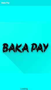 Baka Pay (3K Pay) 1