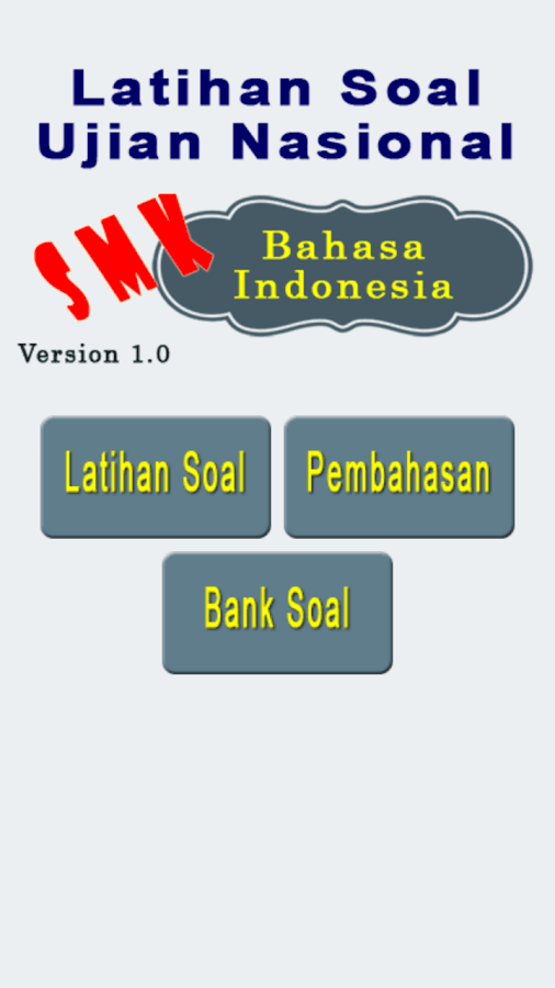Bank Soal Un Bhs Indonesia Smk Android Apps On Google Play