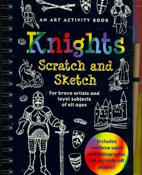 Knights Scratch and Sketch: An Art Activity Book for Imaginative and Adventurous Artists of All Ages - Tom Nemmers