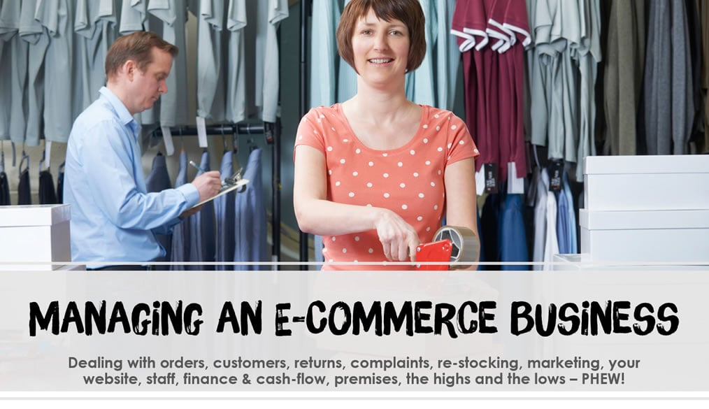 Tips for Effectively Managing an E-Commerce Business