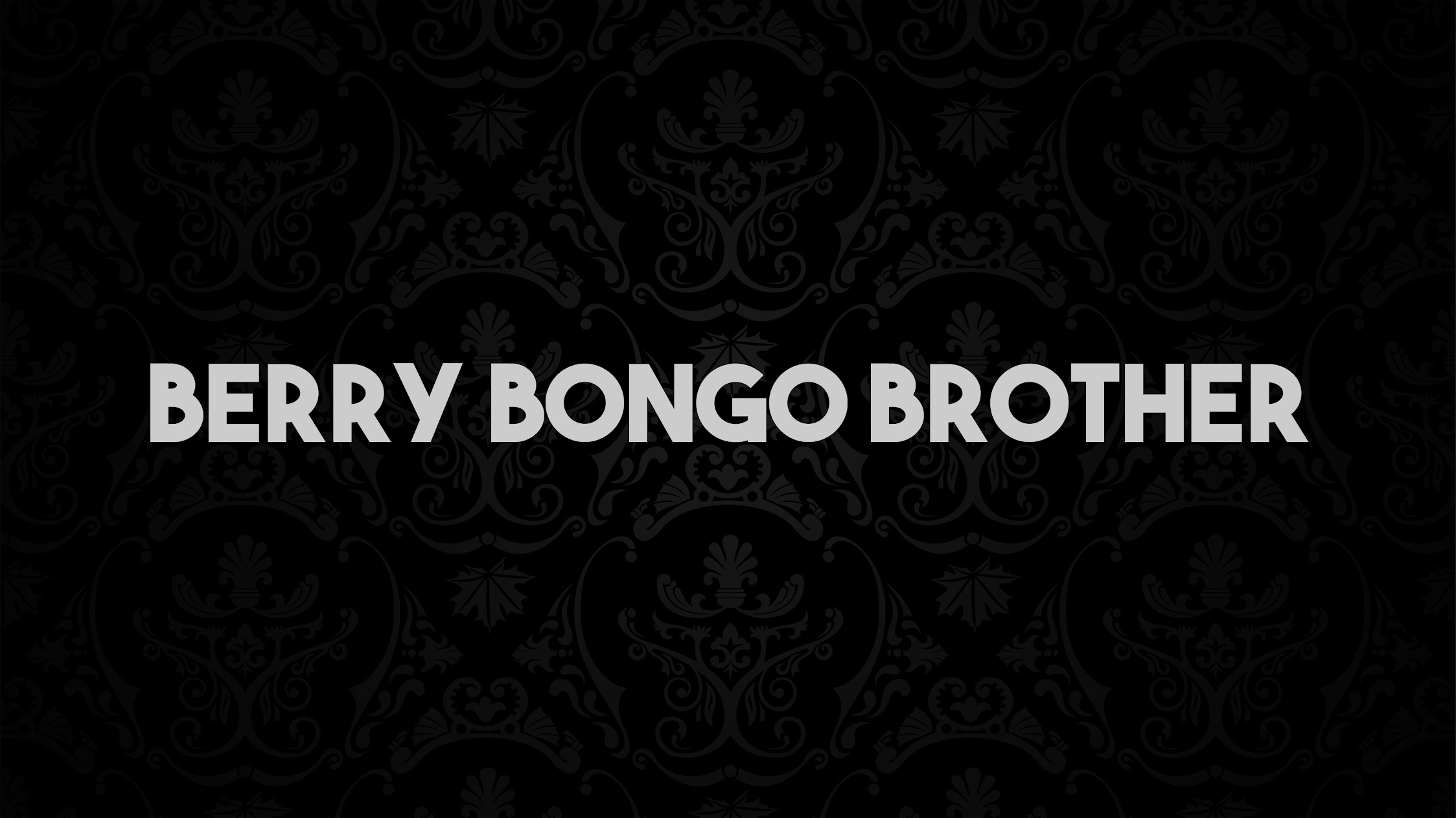 Berry BongoBrother