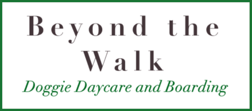 Beyond the Walk LLC | Doggie Daycare and Boarding
