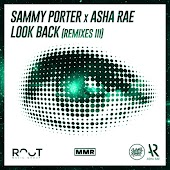 Look Back (Remixes III)