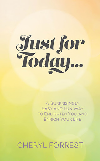Just For Today....