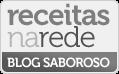 Blog Saboroso no Receitas na Rede