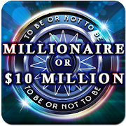 Millionaire Or Ten Million Dollars
