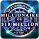 Millionaire Or Ten Million Dollars