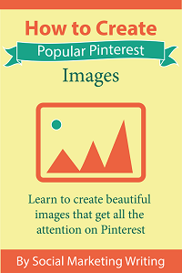How to Create Popular Pinterest Images