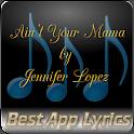 Ain't Your Mama Jennifer Lopez icon