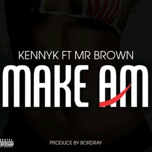 Cover Art for song Make Am    Prod. by Bordray