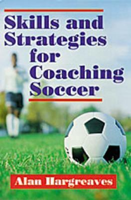 http://images.betterworldbooks.com/088/Skills-and-Strategies-for-Coaching-Soccer-9780880113281.jpg