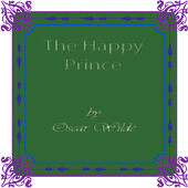 The Happy Prince and Other Tales, by Oscar Wilde
