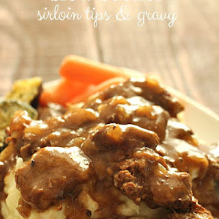 Slow Cooker Beef Sirloin Tips and Gravy