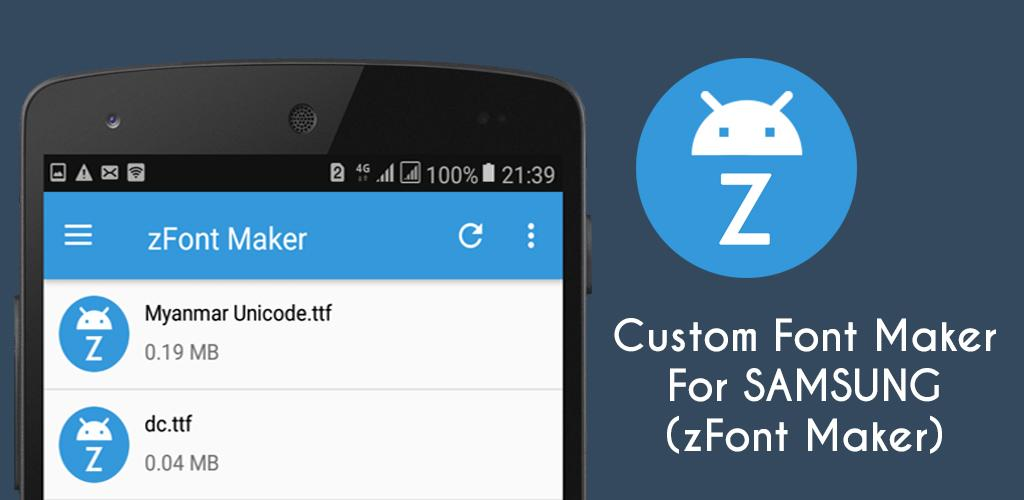 Download Custom Font Maker For SAMSUNG(zFont Maker) APK latest