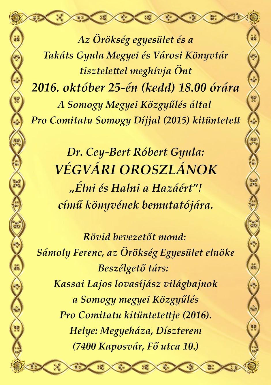 Cey-Bert Róbert Gyula: Végvári oroszlánok meghívó