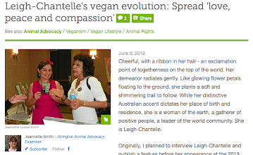 Photo: Leigh-Chantelle's vegan evolution: Spread 'love, peace and compassion article by Jeannette Louise Smith for the Examiner  June 9 2013  http://www.examiner.com/article/vegan-evolution-leading-by-example-to-spread-love-peace-and-compassion