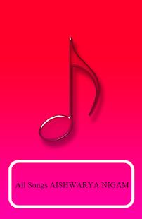 All Songs AISHWARYA NIGAM - náhled