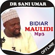 Bidiar Maulidi-Dr Sani Umar