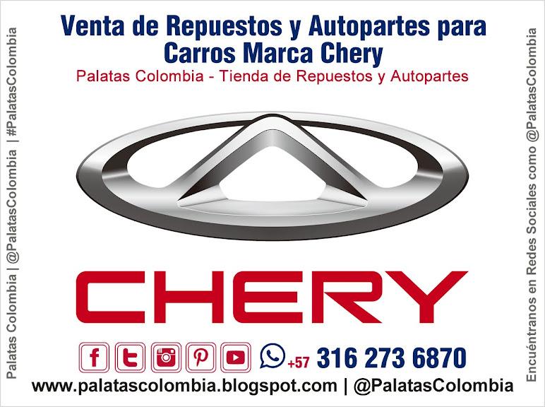 Venta de Repuestos y Autopartes para Carros Marca Chery en Bucaramanga | Palatas Colombia Repuestos y Autopartes @PalatasColombia WhatsApp +57 3162736870