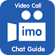 Video Call imo Chat Guide
