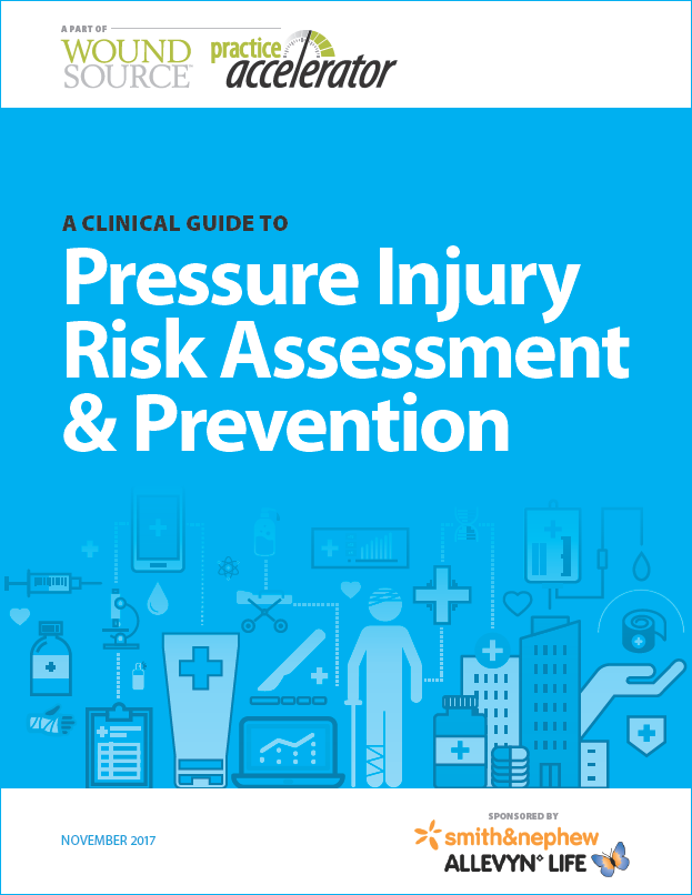 A Clinical Guide to Pressure Injury Risk Assessment & Prevention
