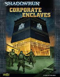 Shadowrun: Corporate Enclaves