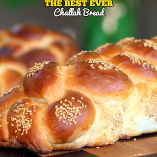 The Best Ever Challah Bread.