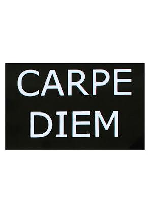 Skylt, carpe Diem