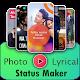 Photo to Video Status Maker with Lyrics