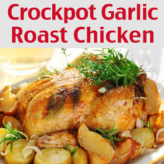 Easy Garlic Roasted Chicken Crockpot Recipe – Blueberry Muffins