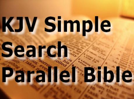 KJV Simple Search Parallel Bible Web