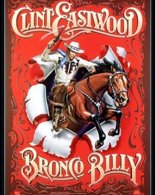 Bronco Billy (1980, Clint Eastwood)