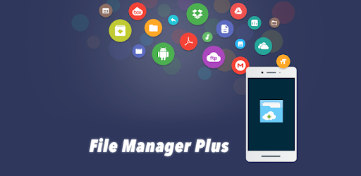 File Manager Plus is easy and powerful file explorer for Android devices