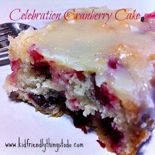 Celebration Cranberry Cake – Kid Friendly Things To Do .com