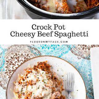 Crock Pot Cheesy Beef Spaghetti.