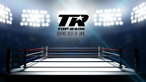 Top Rank Boxing: Best of 2018 thumbnail